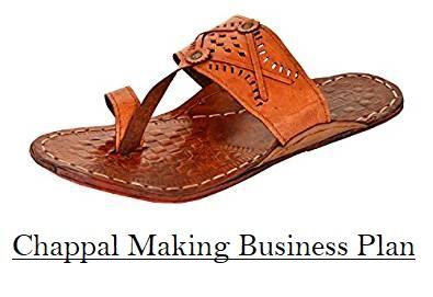 Chappal Slipper Making Plan Investment Profit