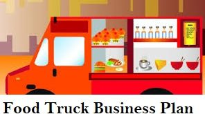 Food Truck Business Plan Investments Profit
