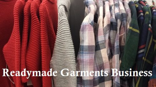 Readymade Garments Business Tips Investment Profit - Startup