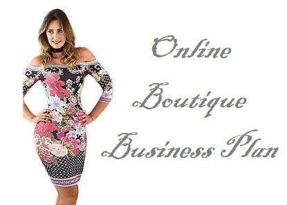 Online Boutique Business Plan [License Permit Requirements Checklist]