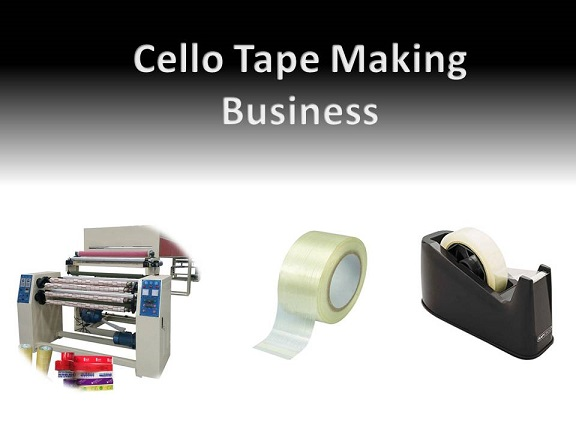 Cello Tape Making Business