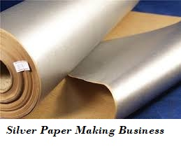 Silver paper making business