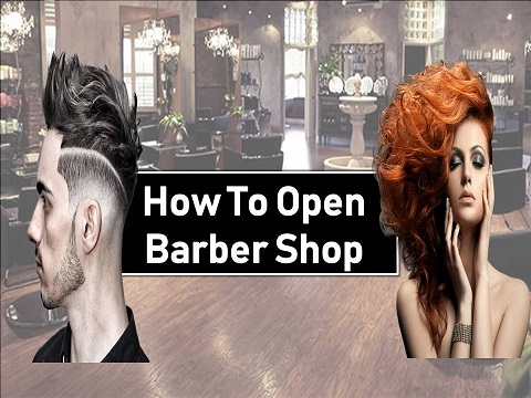 How to Open Barber Shop