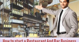 How to start a Restaurant And Bar Business