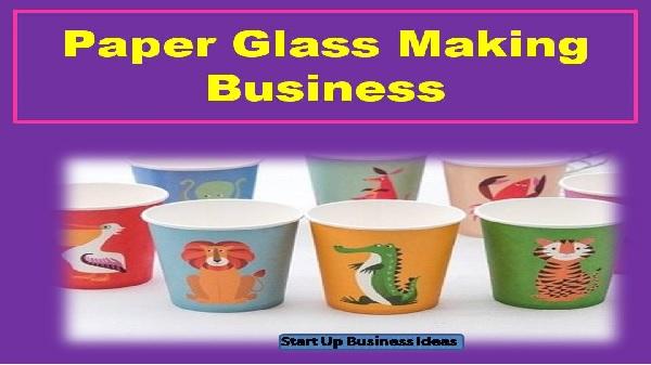 Paper Glass Making